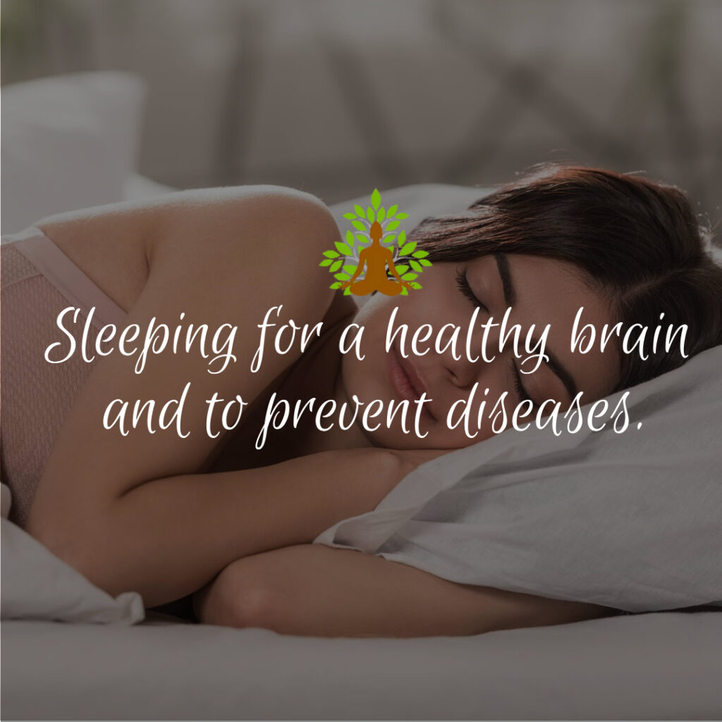 sleeping for a healthy brain and to prevent diseases